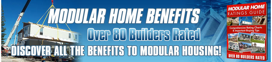 Benefits Of Modular Homes modular home benefits - find out the advantages to factory built